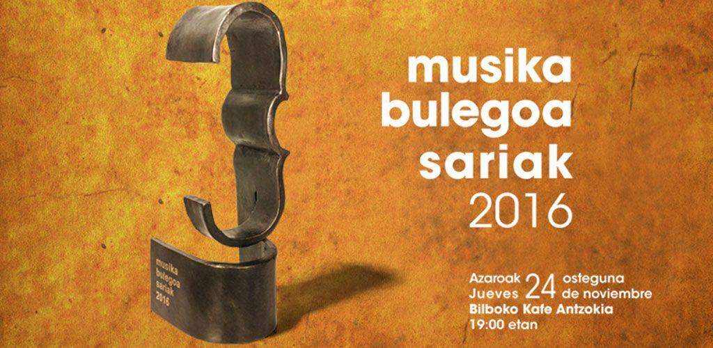 Premios Musika Bulegoa Sariak 2016