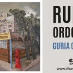 "Ruper Ordorika: ""Guria Ostatuan"" (Elkar)"