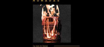 Nomadas: La casa en llamas