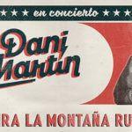 """Dani Martín se presentará en Bilbao con """"La Montaña Rusa"""""""
