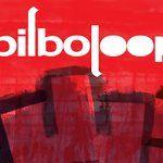 Anunciadas las fechas del Bilboloop 2017