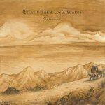 """Quentin Gas & Los Zíngaros: """"Caravana"""""""