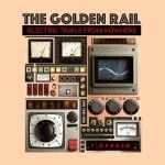 "The Golden Rail: ""Electric Trails From Nowhere"" (Off The Hip Records)"