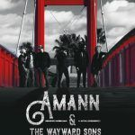 "Amann & The Wayward Sons: ""Free Soul"""