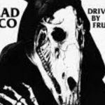 "Dead Bronco: ""Driven By Frustration"" (DB Inc / Gran Sol)"