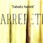 """Larrepetit: """"Zuhaitz Horiek"""" (Gaztelupeko Hotsak)"""