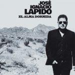 """José Ignacio Lapido: """"El Alma Dormida"""""""