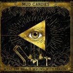 Ya conocemos el título y diseño del primer disco de Mud Candies
