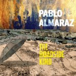 "Pablo Almaraz: ""The Roadside Kind"" (Autoeditado)"