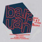 Ya conocemos (casi todo) el cartel y los horarios del nuevo festival 'Barruan' de Bilbao