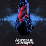 "Aurora & The Betrayers: ""Tune Out The Noise"" (Sietepulgadas Records)"