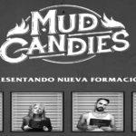 Mud Candies regresa al formato cuarteto con nueva formación en Nave 9