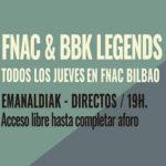 FNAC & BBK Legends Festival – Directos