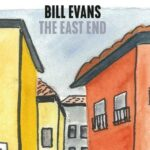 "Bill Evans: ""The East End"" (Jazzline / Distrijazz)"