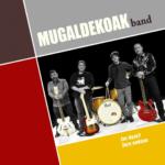 """Mugaldekoak Band: """"Zer Duzu? / Zure Ondoan"""""""