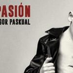 "Igor Paskual: ""La Pasión Según Igor Paskual"""