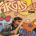 "Vargas Blues Band: ""Del Sur"" (Rock Estatal Records)"