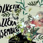 """Haizea Martiartu: """"Folketik Jazzera Ensemble"""" (Errabal Jazz / Gaztelupeko Hotsak)"""