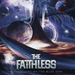 The Faithless: «Reflections on the Blue Side» (El Ahorcado Records)