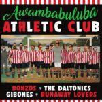 Runaway Lovers, The Daltonics, Bonzos y Gibones: «Awanbabuluba Athletic Club» (Family Spree Recordings)